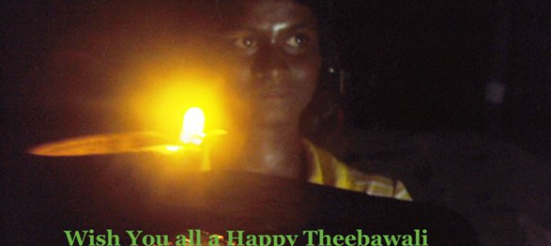 Theebavali: Let the New Light Dispel the Darkness